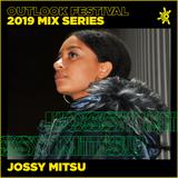 Jossy Mitsu - Outlook Mix Series 2019