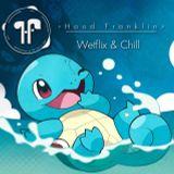 Hood Franklin Presents: Wetflix & Chill