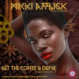 Coffee and Drive Mikki Afflick's Deep & Sexy Vol.1