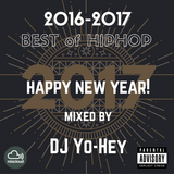 HAPPY NEW YEAR! 2017.Jan BEST of HIPHOP mixed by DJ Yo-Hey