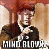 DJ 8b - 2015 - Mind Blown