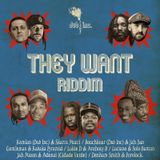 Volcanik Mix They Want Riddim by Selekta Livity