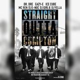 """Straight Outta Compton"" the mix tape by DJ Girl 6, DJ E Noc and Featuring DJ Dini"