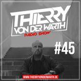 Thierry von der Warth -  Radio Show #45