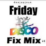 Disco Friday Fix Mix v3 by DeeJayJose
