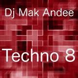 Mix Techno 8 By Dj Mak Andee