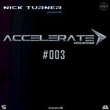Nick Turner - ACCELERATE #003