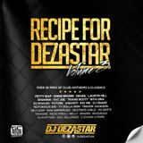 RECIPE FOR DEZASTAR VOL. 3 | MIXED BY DJ DEZASTAR