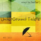 UnderGround Tale'z #01 '2013