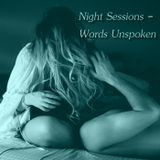 Night Sessions - Words Unspoken