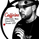 Anticlockwise Music Podcast 17# Caffeine (November 2017)