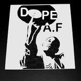 DOPE AF - SICK-WIT-IT