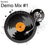 Demo Mix #1