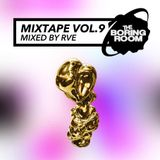 theBoringRoom Mixtape Vol.9 (Mixed By RVE)