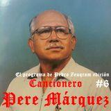 EL PROGRAMA DE PEDRO ZEUQRAM EDICIÓN #6 ..... CANCIONERO PARA EL PERE MÁRQUEZ