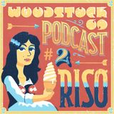 Woodstock69 Podcast #2 (2013)