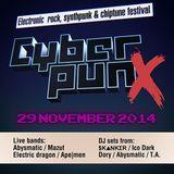 Фестивалът Cyber punX - APOCALYPTRA