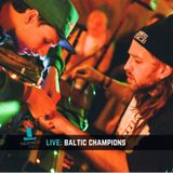 NFM Live: BALTIC CHAMPIONS