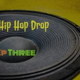 The Hip Hop Drop - Episode 3