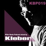 Killer Beats Podcast 019 mixed by Kleber