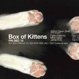 Box of Kittens w/ Arthur Oskan, Jamie Kidd, Mike Gibbs, and Fabio Palermo