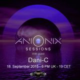 Dani-C - Ani Onix Sessions Guest Mix - Ep. 013  [September 2015] On TM-radio and Nube Music Radio