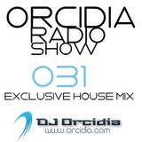 Orcidia Radio Show #ors031 [Exclusive House Mix]