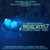 BEATJAM 7 - CHRISTMAS MIX by DJDENNISDM