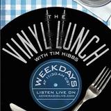 Tim Hibbs - Janet Ivey: 390 The Vinyl Lunch 2017/07/03