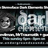 Scatta presents Skrewface Dark Elementz