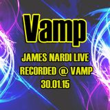 James Nardi LIVE - Recorded @ Vamp 30.01.15