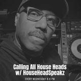 Calling All House Heads Vol 7 for Housemusicradio.ca Jan 4.2020