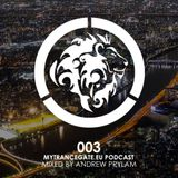 myTranceGate Podcast #003 (mixed by Andrew Prylam)