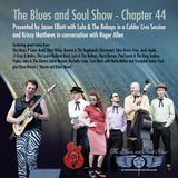 The Blues and Soul Show, Chapter 44 feat. Lula & The Bebops and Krissy Matthews