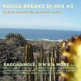 Ragga Breaks DJ-Mix #3