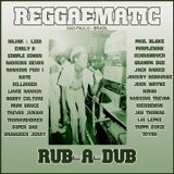 Reggaematic Sound Rub A Dub Vol 1