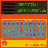 GRAMOTOWN #127-SAI AFRONYMOUS KICK YOUR BOOTY