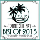 ★ Sky Trance ★ - Best of 2013 Vocal Trance Continuous Mix Vol. 03