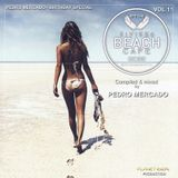 Eivissa Beach Cafe VOL 11 - Compiled & mixed by Pedro Mercado - Birthday Special