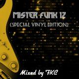 Mister Funk 12 (Special Vinyl Edition) mixed by FKC