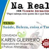 Programa Na Real com Vicente Bernardes Ao Vivo 23/05