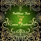 Buddhaa Bar Deep Covers Fashions 2
