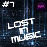 LOST IN MUSIC #7 on PLAYLOUD
