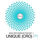 Agile Recordings Podcast 071 with Unique (CRO)