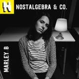 NOSTALGEBRA & CO. - MARLEY B (2015.01.25)