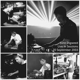 John Digweed - Live at In Sessions (20-09-2003)