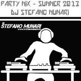 PARTY MIX -SUMMER 2013 - DJ STEFANO MUNARI