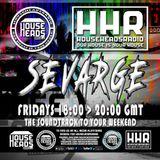Sevarge - HouseHeadsRadio - 02.06.2017