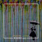 Jason Jani X RADIO 015