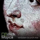 Illich Mujica - Verboten Brunch DJ Mix